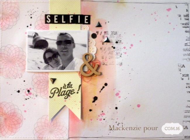 Mackenzie - DT Com 16 - papier lou - page selfie